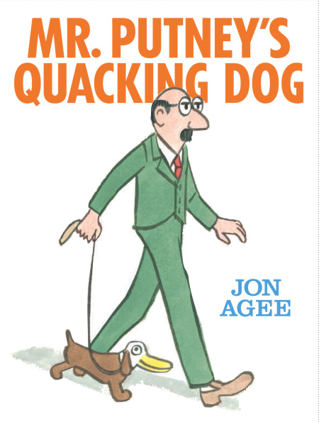 Teach Through Books: Mr. Putney's Quacking Dog by Jon Agee