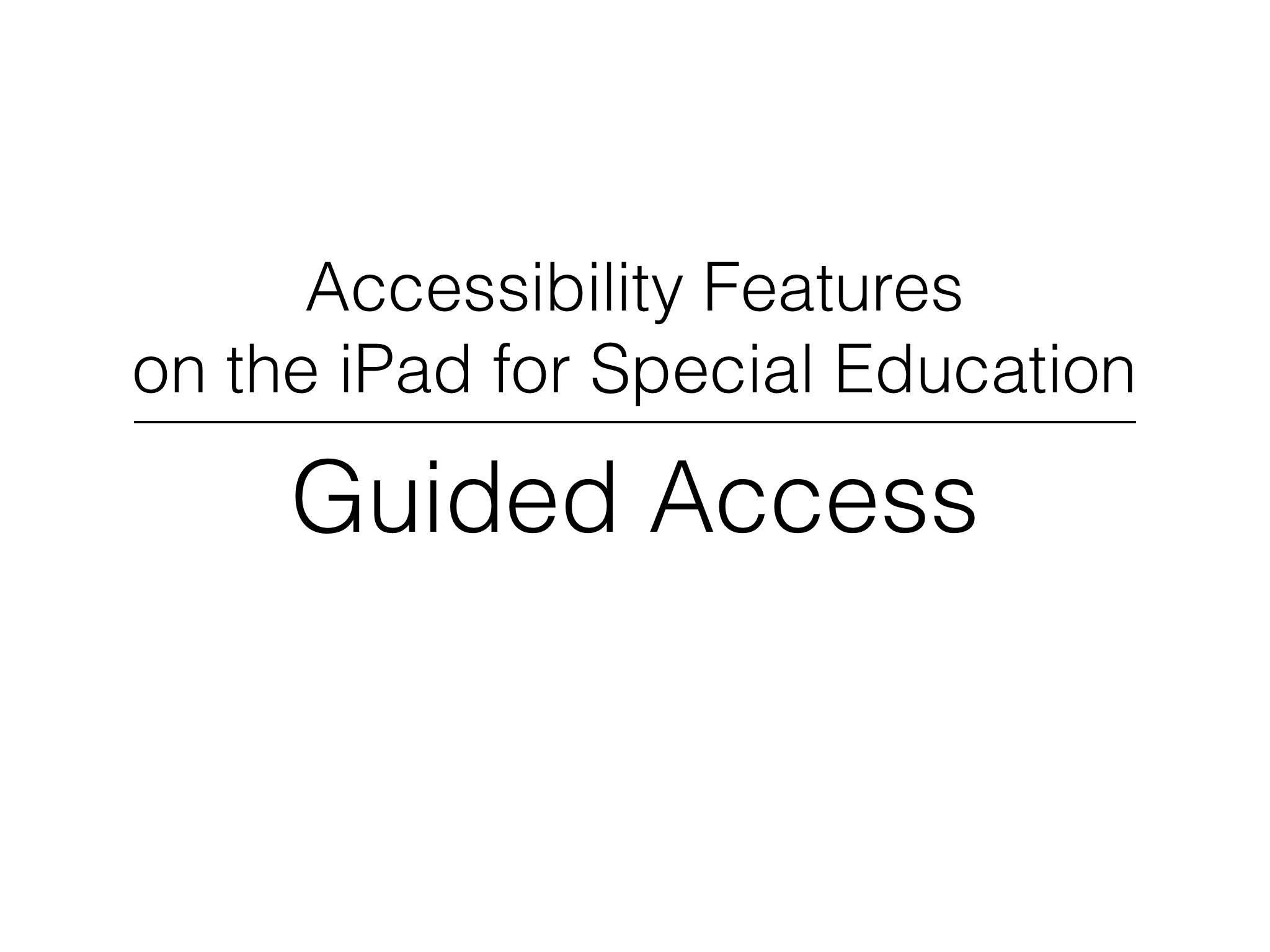 iPad Accessibility Features – Vine Demonstrations