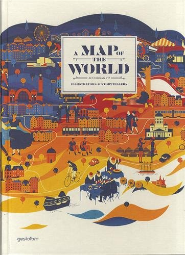 Teach Through Books: A Map of the World According to Illustrators & Storytellers